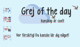 Grej of the day - Andréexpeditionen