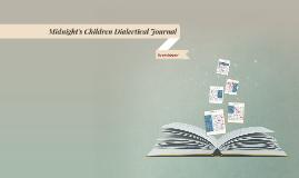 Midnigh's Children Dialectical Journal