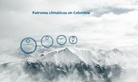 Copy of patrones climáticos de Colombia