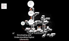 Copy of Developing Digital Literacies