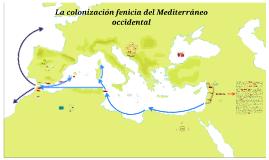 La colonización fenicia del Mediterráneo occidental