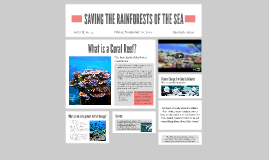 SAVING THE RAINFORESTS OF THE SEA