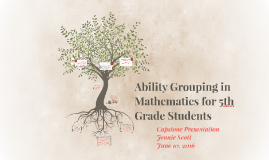 Ability Grouping in Mathematics for 5th Grade Students