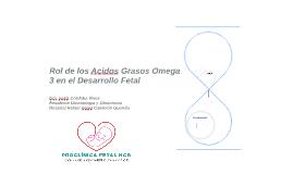 Rol de los Acidos Grasos Omega 3 en el Desarrollo Fetal