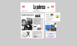 Copy of Copy of La pobreza