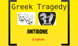 Copy of Antigone: Introduction and Background