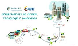 DEPARTAMENTO DE CIENCIA, TECNOLOGIA E INNOVACION