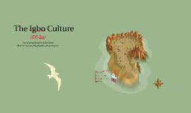 The Igbo (EE-bo) Culture