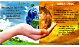 Produção agrícola, natureza e desenvolvimento sustentável: r