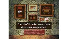 Galerias Virtuais e o mercado de arte contemporânea