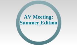 AV Meeting 7/15