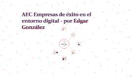 AEC Empresas de éxito en el entorno digital