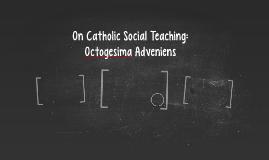 n Catholic Social Teaching: Octogesima Adveniens