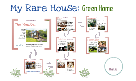 "My Rare House ""Green House"" ( By Luis Montoya )"
