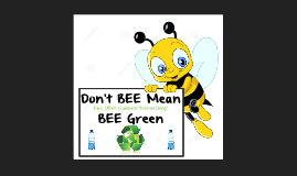Copy of Copy of Copy of Don't BEE Mean