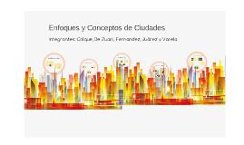 Enfoques de Ciudades