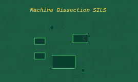 Machine Dissection SILS