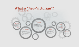 """What is """"Neo-Victorian""""?"""