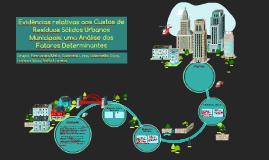Evidências relativas aos Custos de Resíduos Sólidos Urbanos Municipais: uma Análise dos Fatores Determinantes