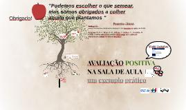 Copy of AVALIAÇÃO POSITIVA NA SALA DE AULA: