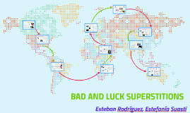 BAD AND LUCK SUPERSTITIONS