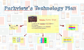 Parkview's Technology Plan
