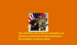 Copy of Civil War: A Brief Overview