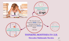 THINKING ROUTINES IN CLIL