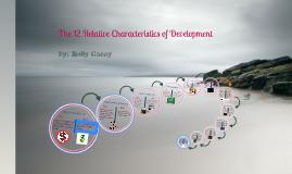 The 12 Relative Characteristics of Development