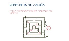 Sem 12 redes de innovacion