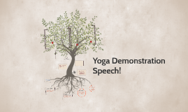 Yoga Demonstration Speech!