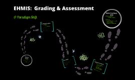 EHMIS: Grading & Assessment