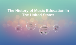 The History of Music Education In The United States