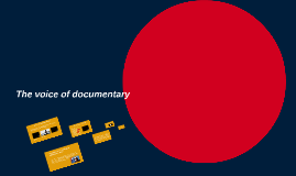 Copy of The voice of documentary