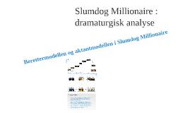 Slumdog Millionaire : dramaturgisk analyse (MO's bud)