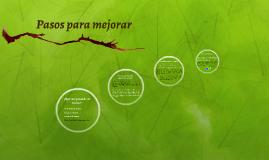 Pasos para mejorar, soluciones a una problemática ambiental