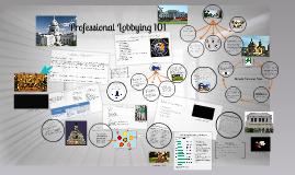 Copy of Professional Lobbying 101
