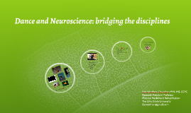 Dance and Neuroscience: bridging the disciplines