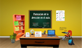 Copy of LA PLANEACIÓN DIDÁCTICA