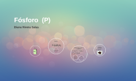 Copy of Fósforo  (P)