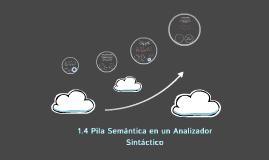 Copy of 1.4 Pila Semántica en un Analizador Sintáctico