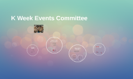 K Week Events Committee