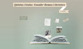 Quintus Ennius: Founder Roman Literature