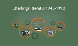 Etterkrigslitteratur 1945-1990