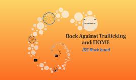 Rock against trafficking