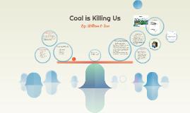 Coal is killing us