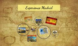 Experience Madrid