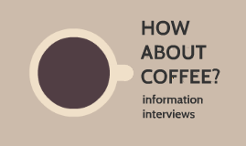 How about Coffee-Info Interview