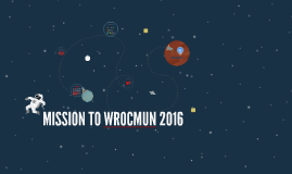Copy of MISSION TO WROCMUN 2016