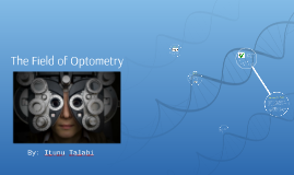 The Field of Optometry